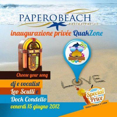 PAPERO BEACH Opening Quak Zone Priveè 15 06 2012