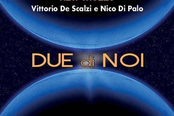 Vittorio De Scalzi e Nico Di Palo