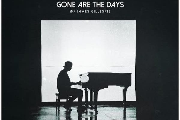 """Kygo Gone Are The Days"""" feat. James Gillespie"""